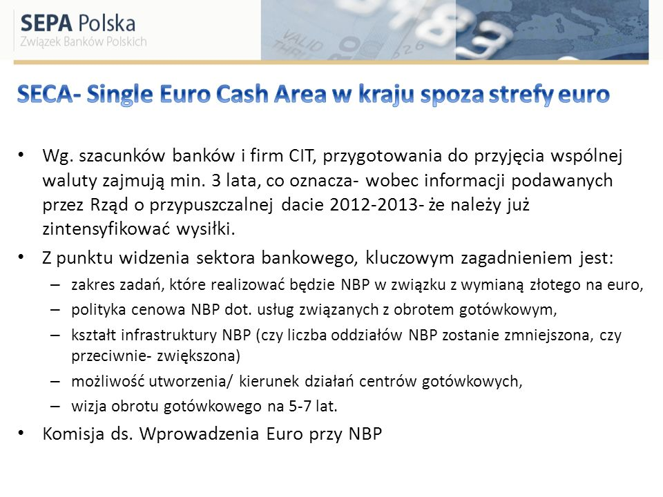 SECA- Single Euro Cash Area w kraju spoza strefy euro
