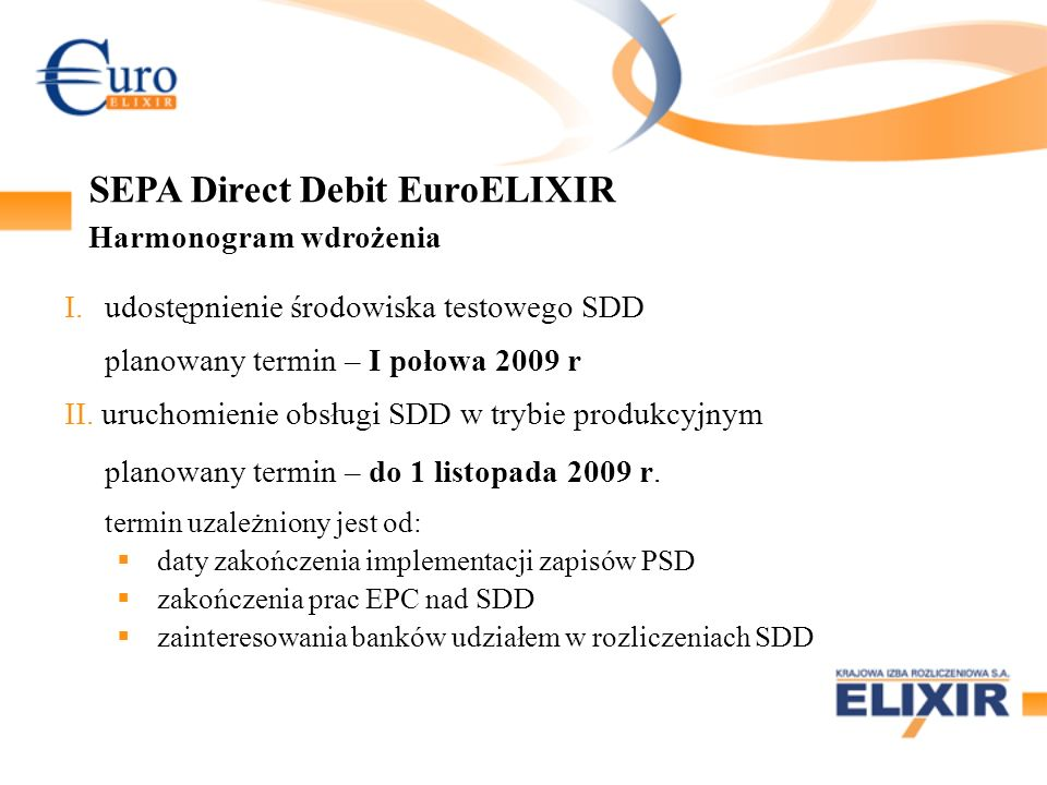 SEPA Direct Debit EuroELIXIR Harmonogram wdrożenia