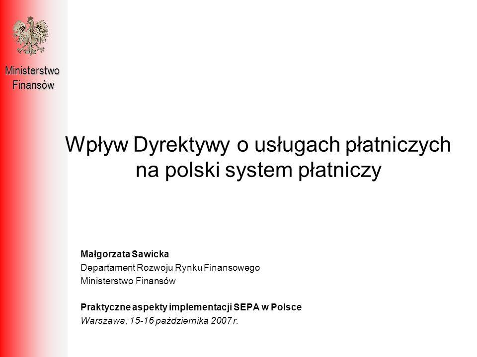 Wpływ Dyrektywy o usługach płatniczych na polski system płatniczy