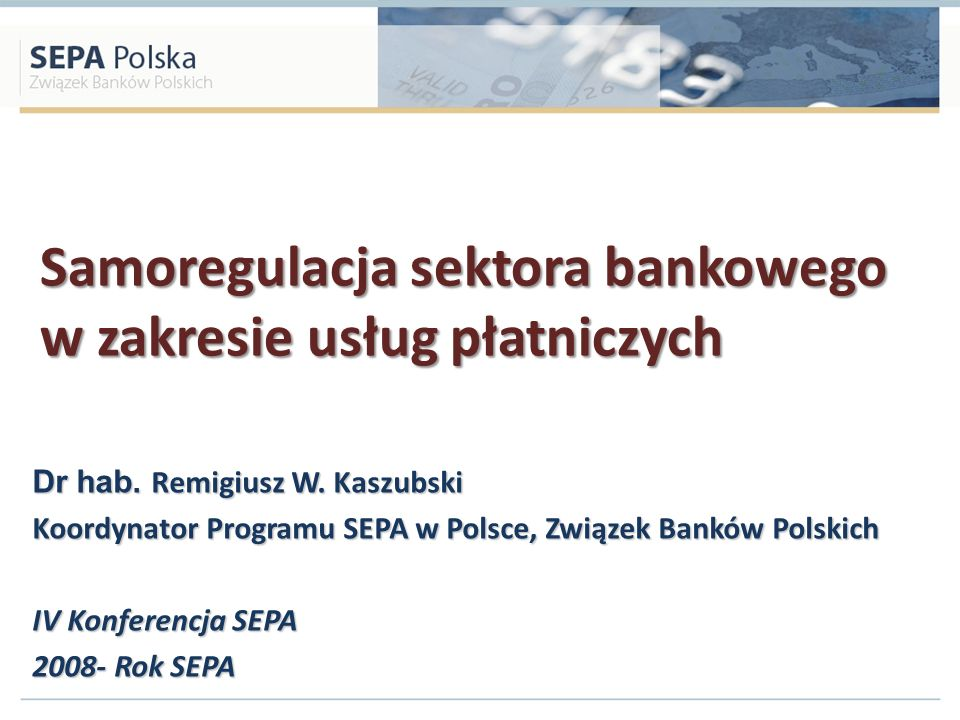 Samoregulacja sektora bankowego w zakresie usług płatniczych