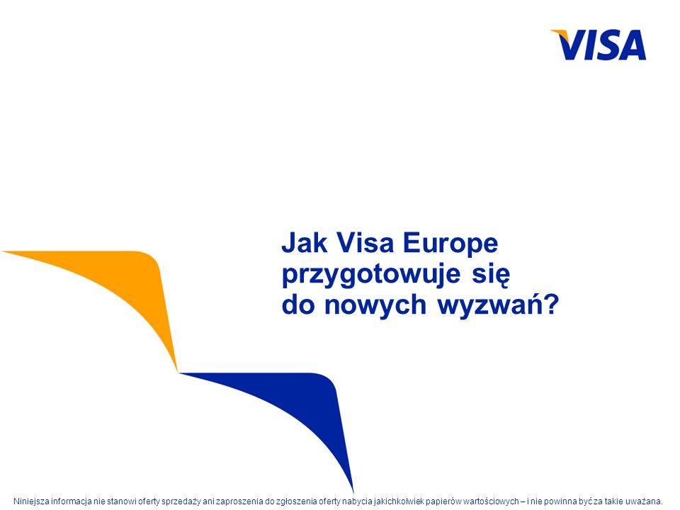 Jak Visa Europe przygotowuje się do nowych wyzwań
