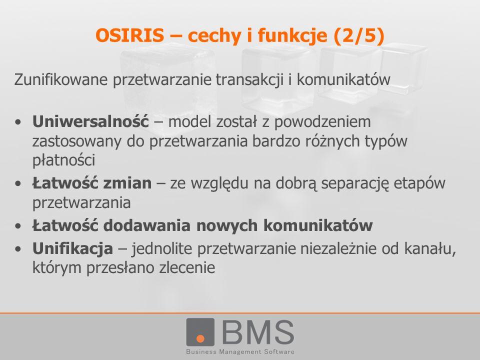 OSIRIS – cechy i funkcje (2/5)