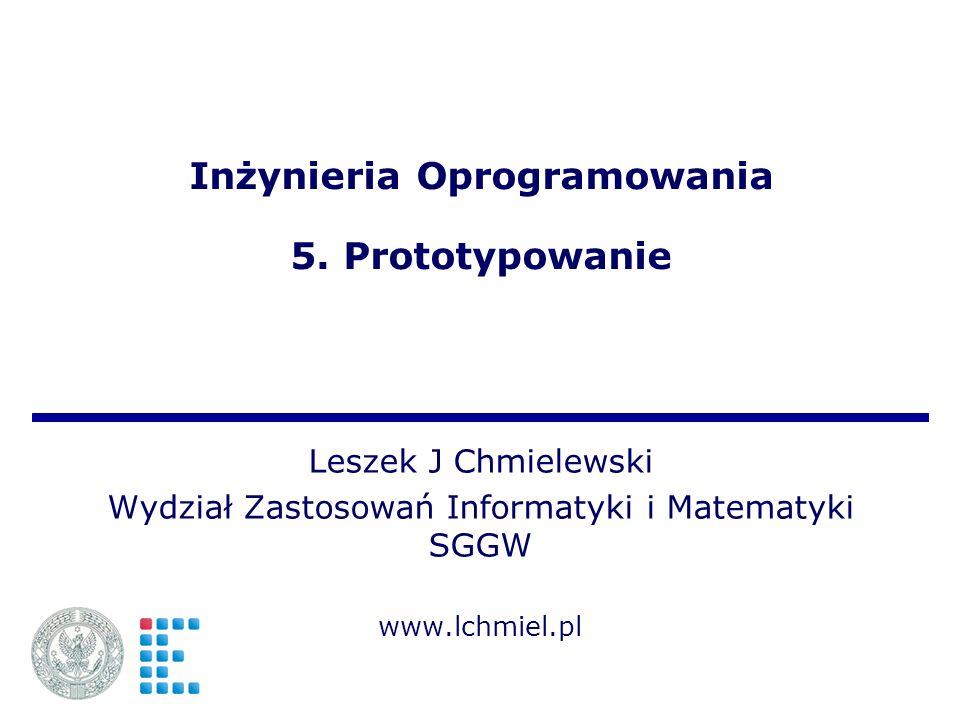 Inżynieria Oprogramowania 5. Prototypowanie