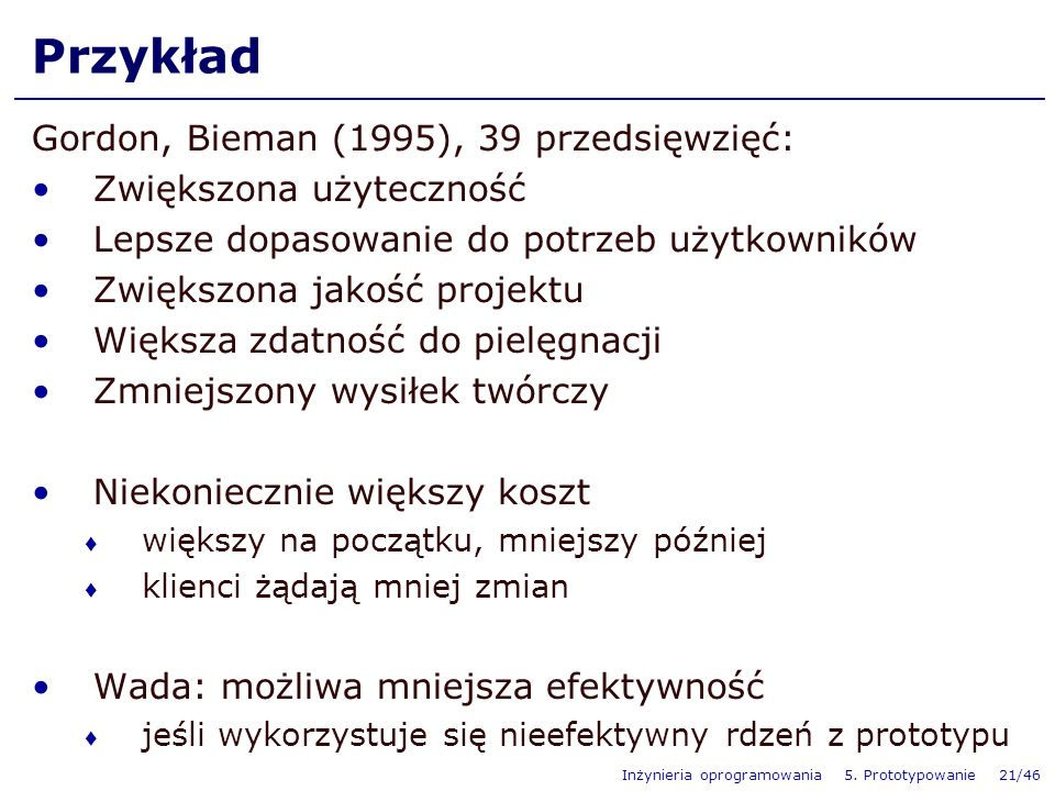 Przykład Gordon, Bieman (1995), 39 przedsięwzięć: