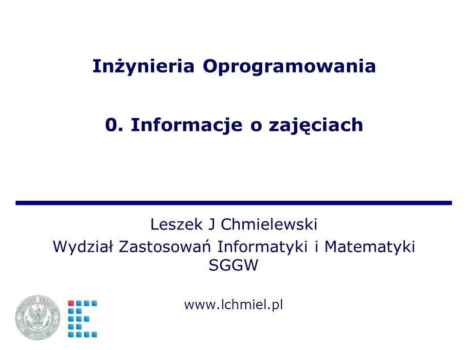 Inżynieria Oprogramowania 0. Informacje o zajęciach