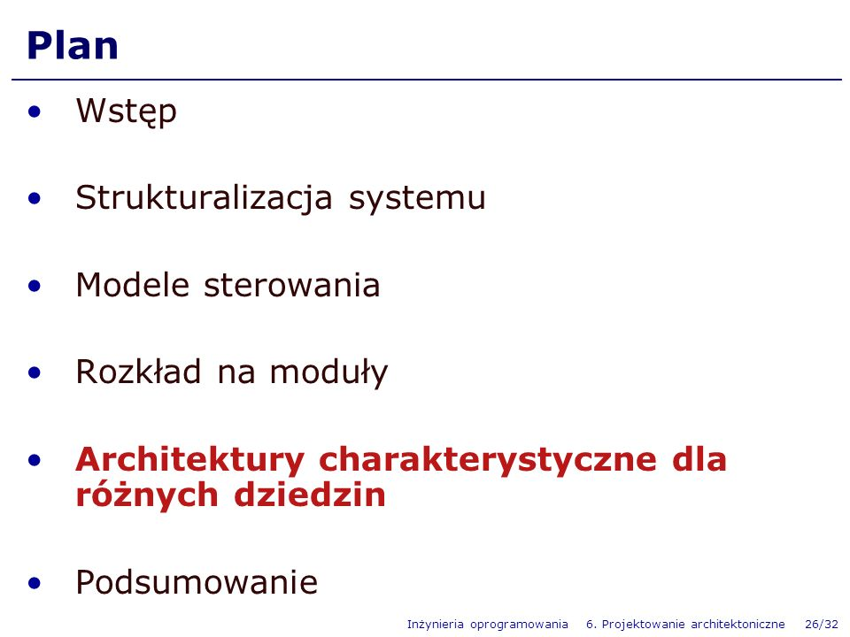 Plan Wstęp Strukturalizacja systemu Modele sterowania