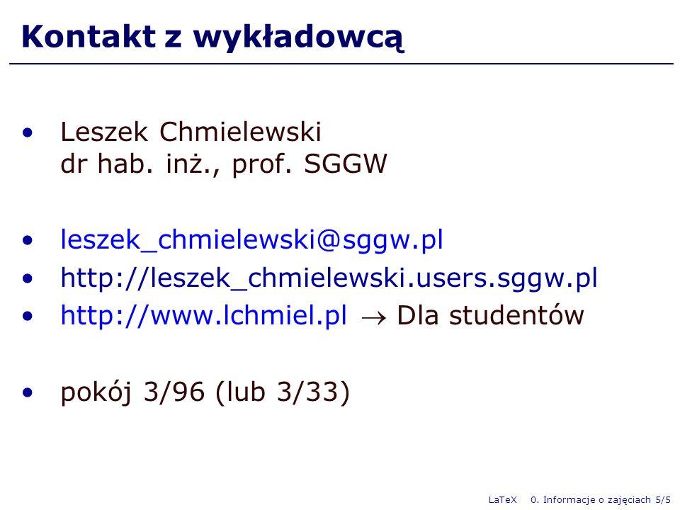 Kontakt z wykładowcą Leszek Chmielewski dr hab. inż., prof. SGGW