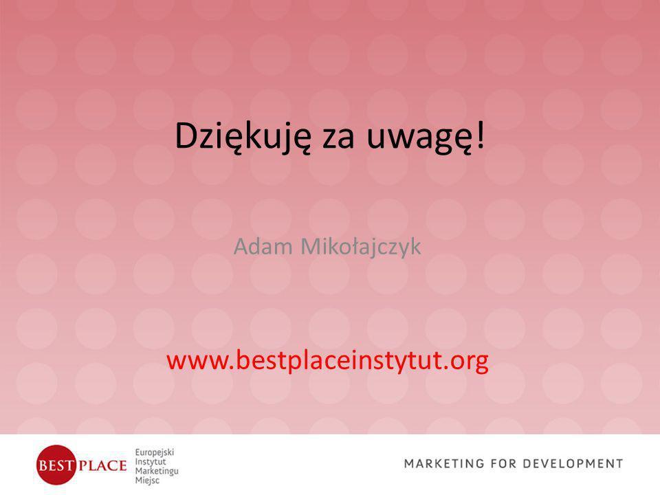 Adam Mikołajczyk www.bestplaceinstytut.org