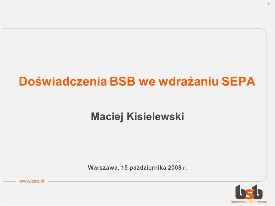 Doświadczenia BSB we wdrażaniu SEPA