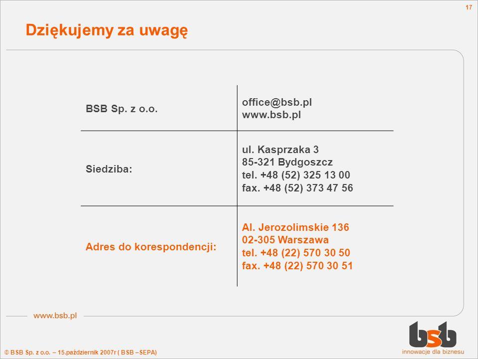 Dziękujemy za uwagę office@bsb.pl BSB Sp. z o.o. www.bsb.pl