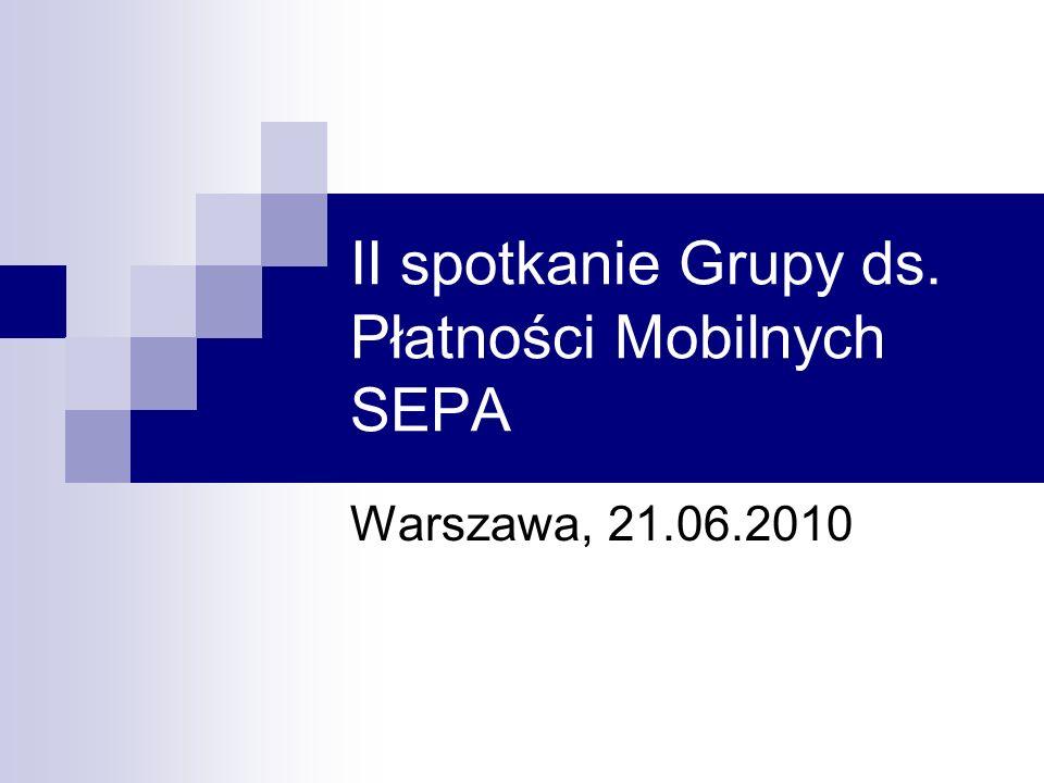 II spotkanie Grupy ds. Płatności Mobilnych SEPA