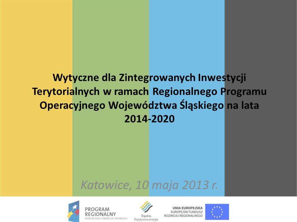 Wytyczne dla Zintegrowanych Inwestycji Terytorialnych w ramach Regionalnego Programu Operacyjnego Województwa Śląskiego na lata 2014-2020