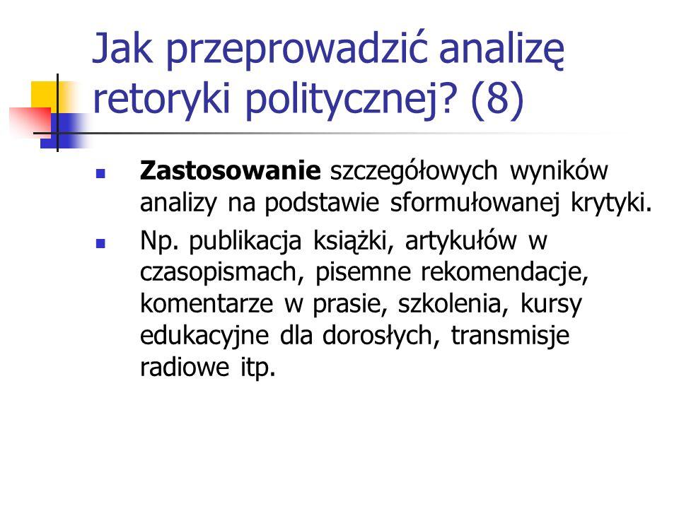 Jak przeprowadzić analizę retoryki politycznej (8)