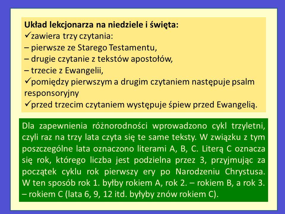 Układ lekcjonarza na niedziele i święta: