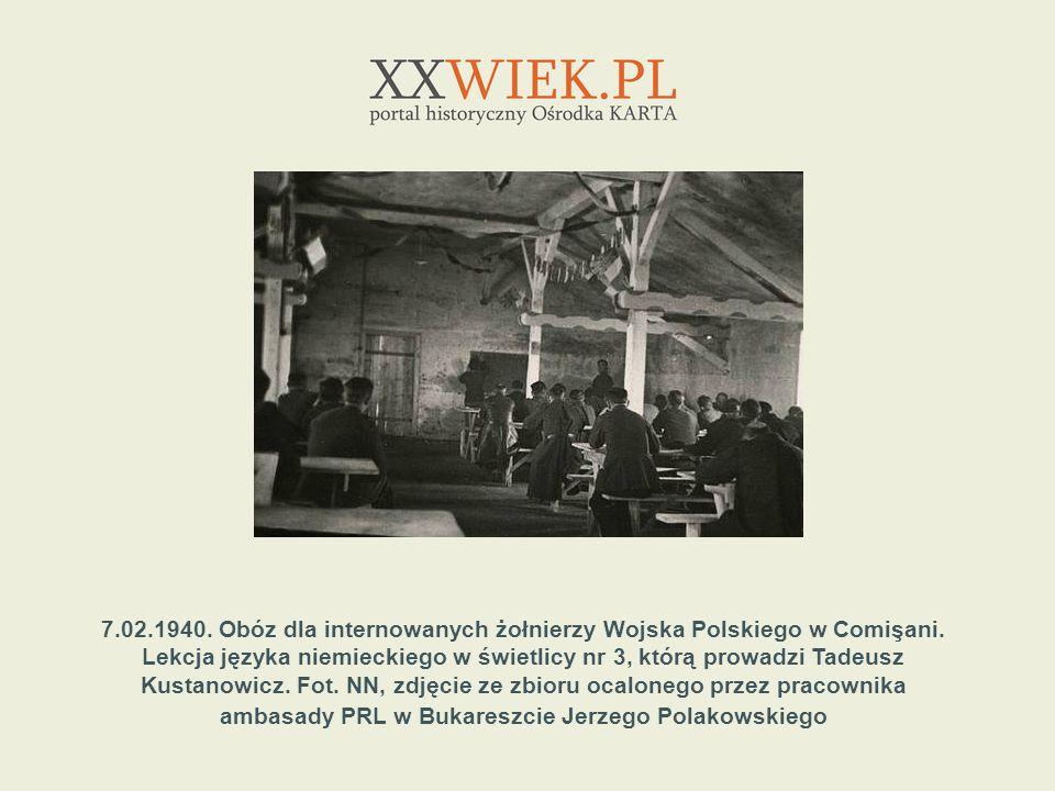 7.02.1940. Obóz dla internowanych żołnierzy Wojska Polskiego w Comişani.