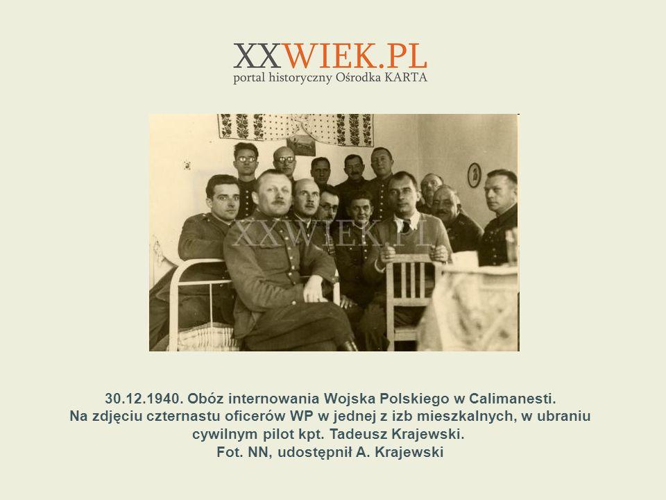 30.12.1940. Obóz internowania Wojska Polskiego w Calimanesti.