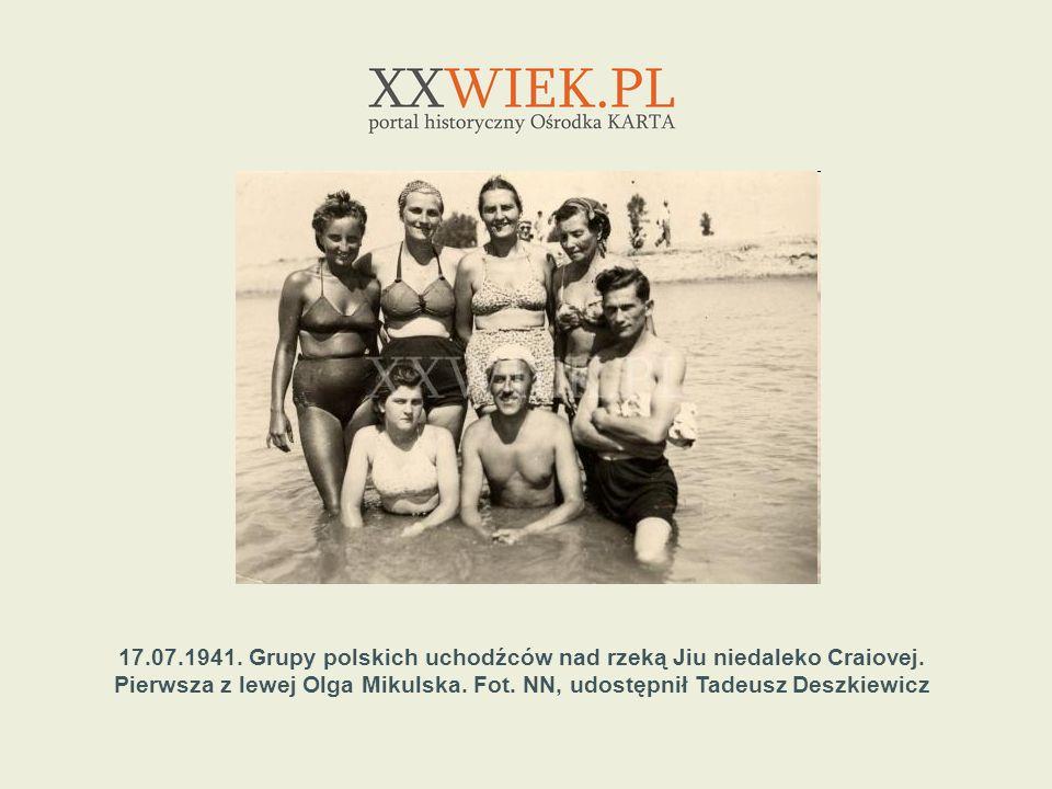 17.07.1941. Grupy polskich uchodźców nad rzeką Jiu niedaleko Craiovej.