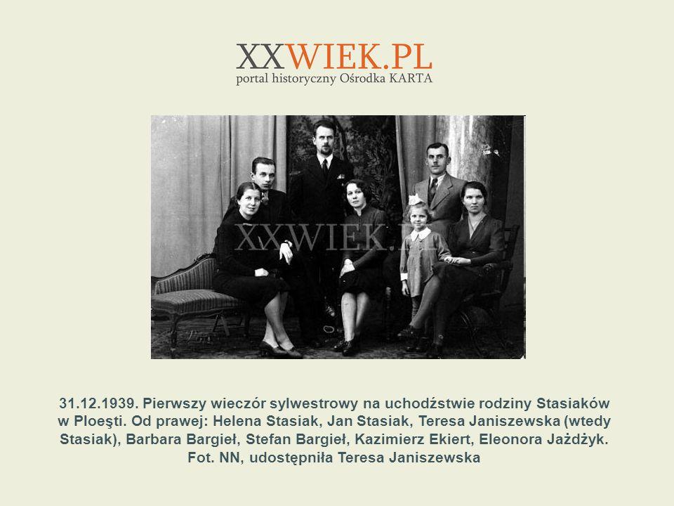 31.12.1939. Pierwszy wieczór sylwestrowy na uchodźstwie rodziny Stasiaków w Ploeşti.