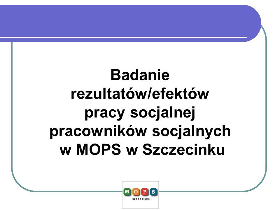 Badanie rezultatów/efektów pracy socjalnej pracowników socjalnych w MOPS w Szczecinku