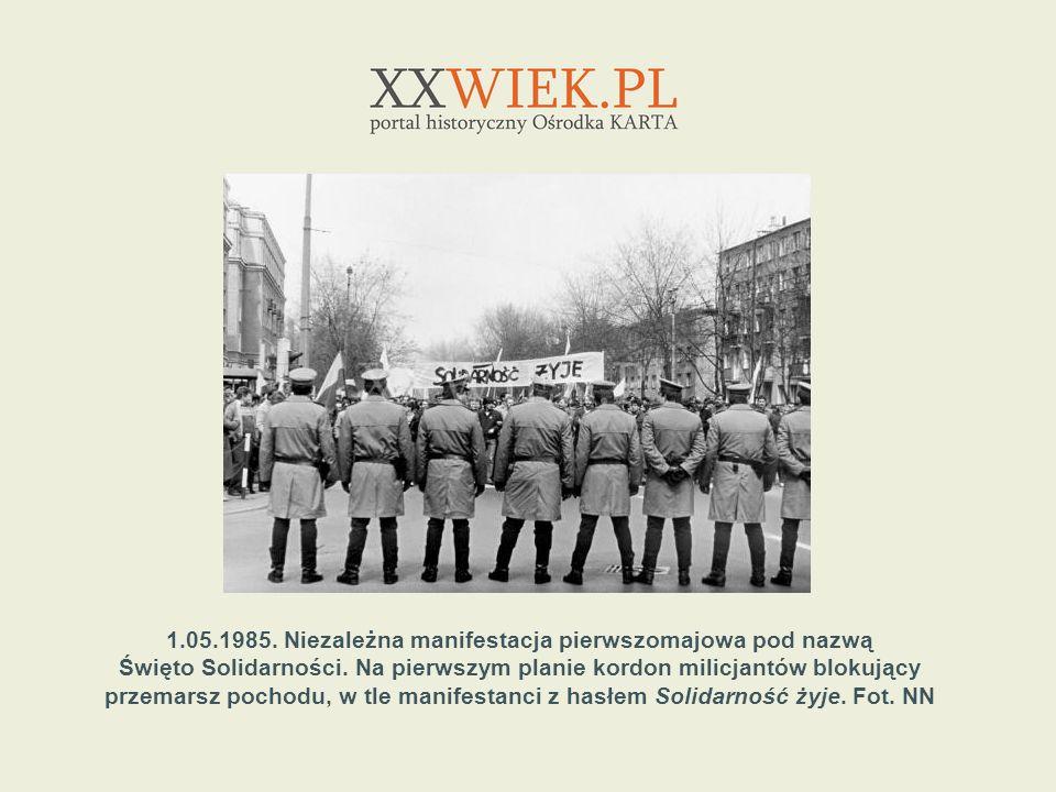 1.05.1985. Niezależna manifestacja pierwszomajowa pod nazwą