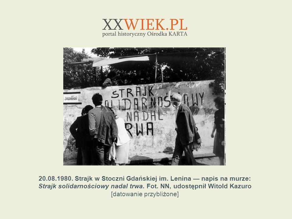 20.08.1980. Strajk w Stoczni Gdańskiej im. Lenina — napis na murze: