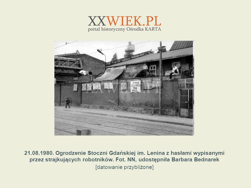 21. 08. 1980. Ogrodzenie Stoczni Gdańskiej im