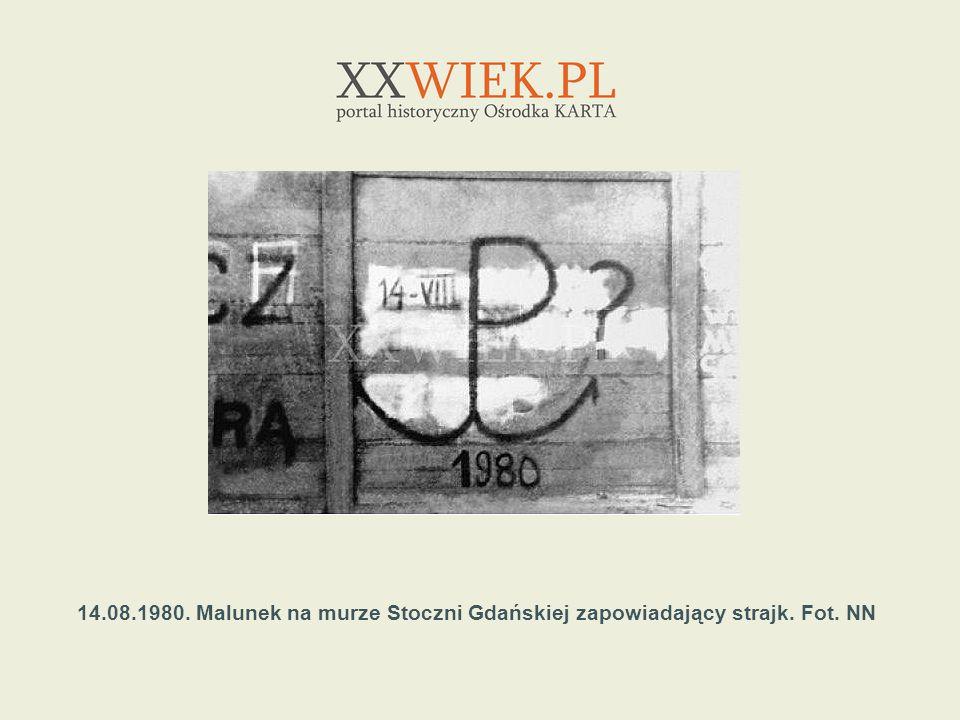 14. 08. 1980. Malunek na murze Stoczni Gdańskiej zapowiadający strajk