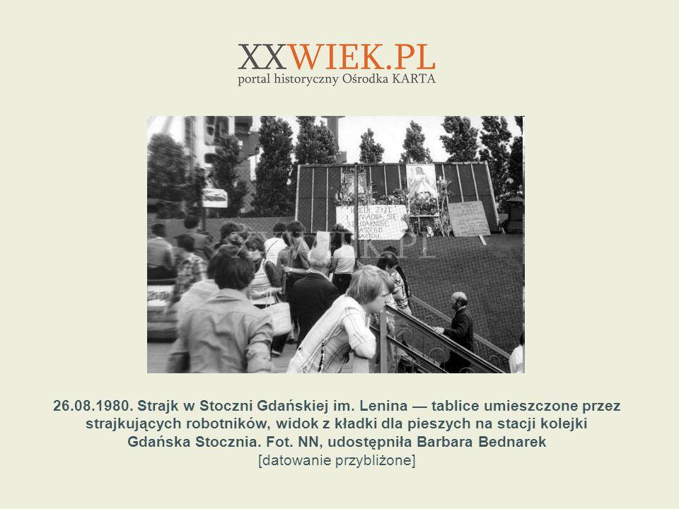 26. 08. 1980. Strajk w Stoczni Gdańskiej im
