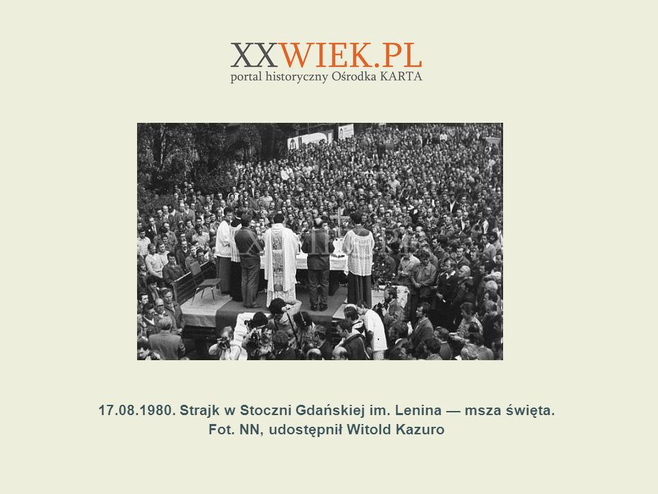 17.08.1980. Strajk w Stoczni Gdańskiej im. Lenina — msza święta.