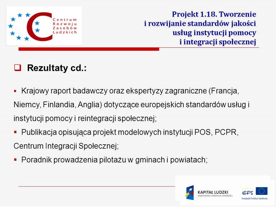 Rezultaty cd.: Projekt 1.18. Tworzenie i rozwijanie standardów jakości