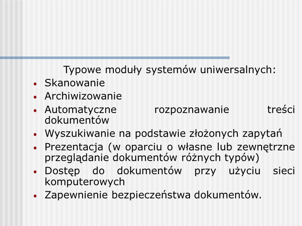 Typowe moduły systemów uniwersalnych: