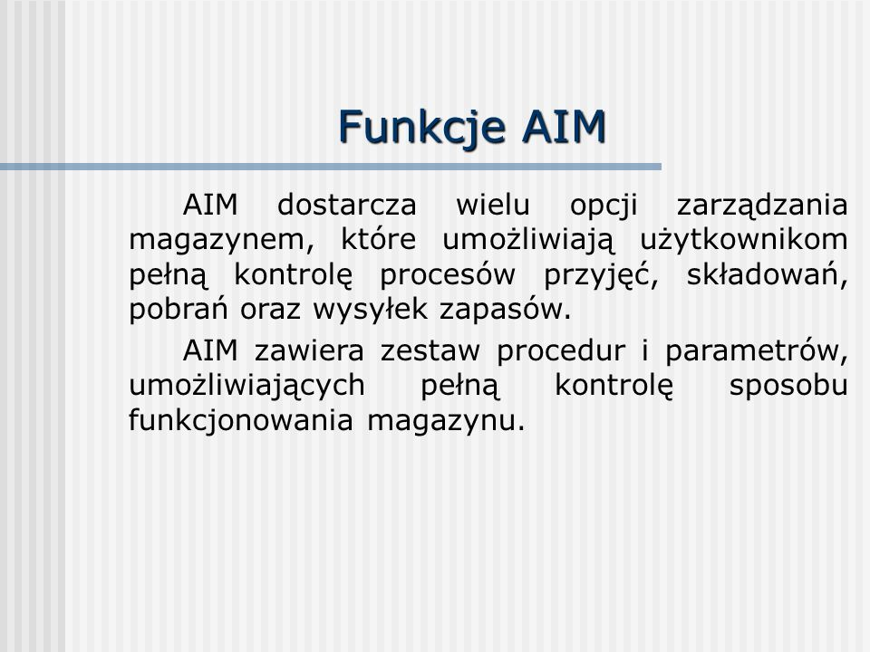 Funkcje AIM
