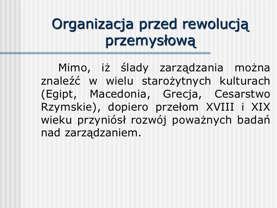 Organizacja przed rewolucją przemysłową