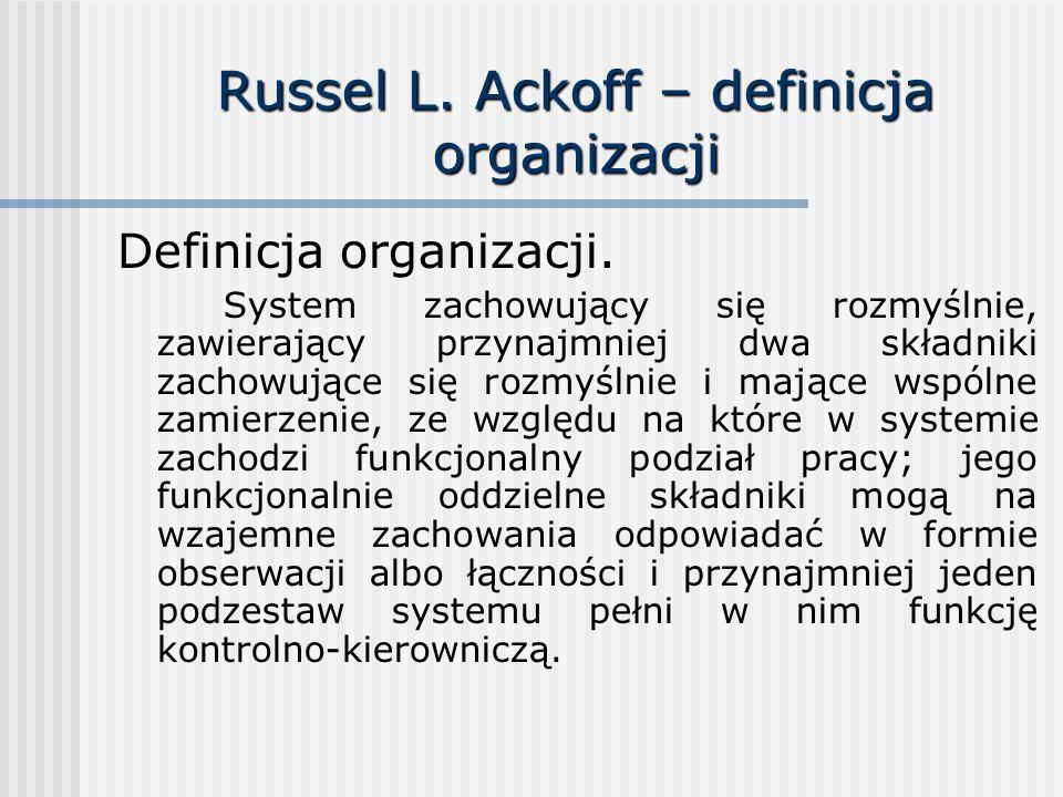 Russel L. Ackoff – definicja organizacji