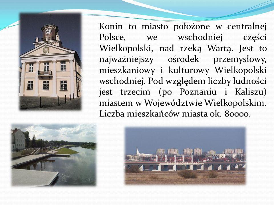 Konin to miasto położone w centralnej Polsce, we wschodniej części Wielkopolski, nad rzeką Wartą.