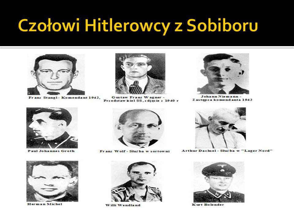Czołowi Hitlerowcy z Sobiboru