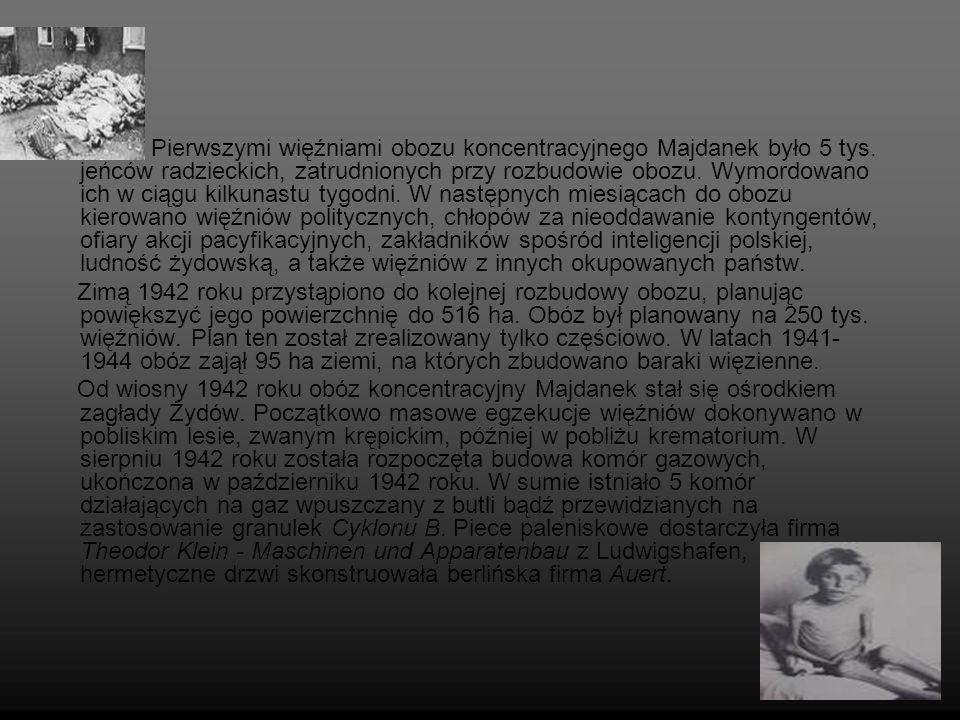 Pierwszymi więźniami obozu koncentracyjnego Majdanek było 5 tys
