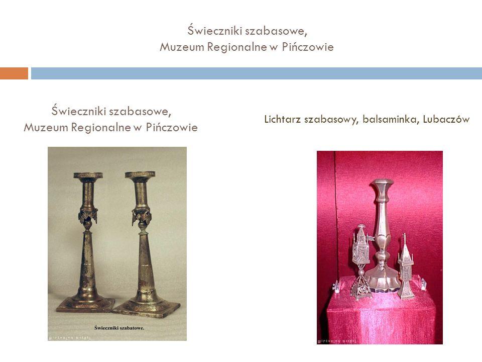 Świeczniki szabasowe, Muzeum Regionalne w Pińczowie