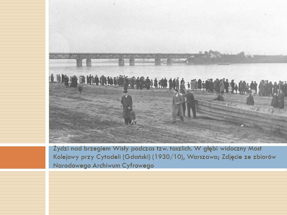Żydzi nad brzegiem Wisły podczas tzw. taszlich