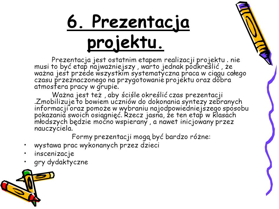 6. Prezentacja projektu.