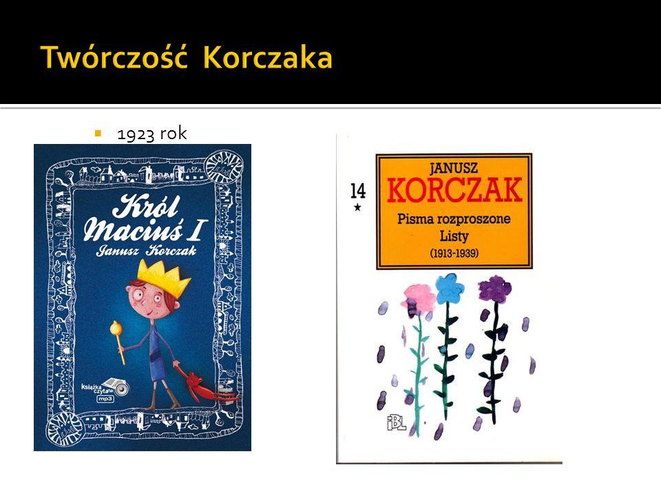 Twórczość Korczaka 1923 rok