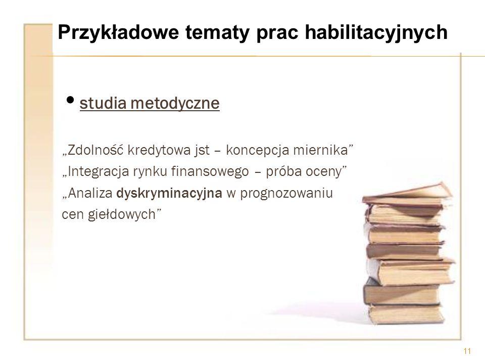 Przykładowe tematy prac habilitacyjnych