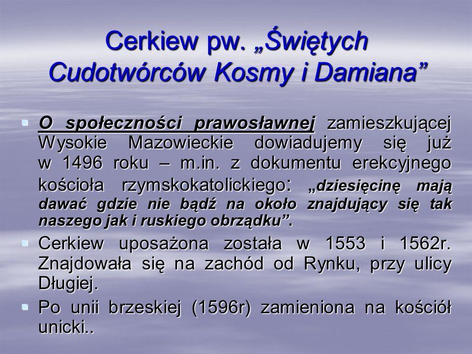 """Cerkiew pw. """"Świętych Cudotwórców Kosmy i Damiana"""