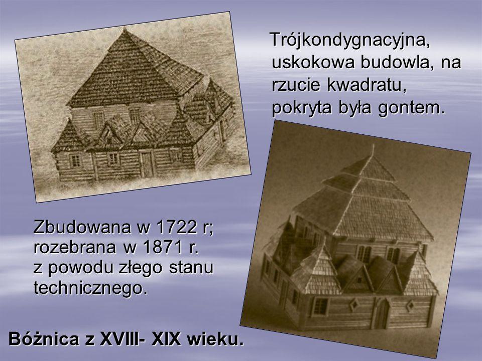 Bóżnica z XVIII- XIX wieku.