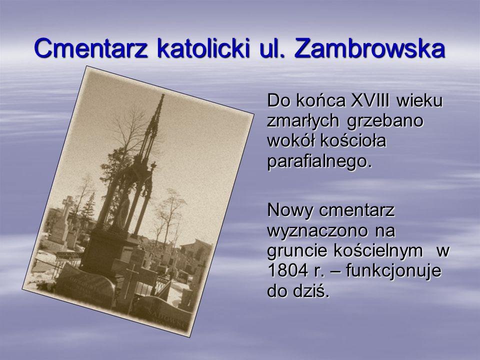 Cmentarz katolicki ul. Zambrowska