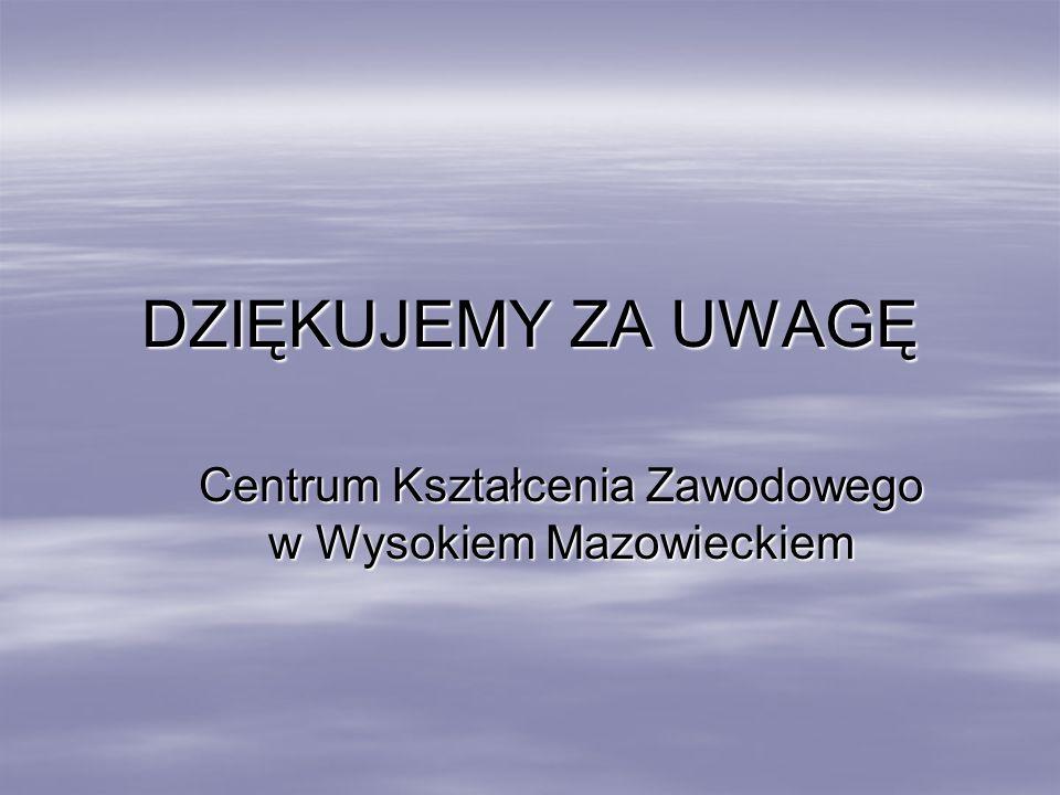 Centrum Kształcenia Zawodowego w Wysokiem Mazowieckiem