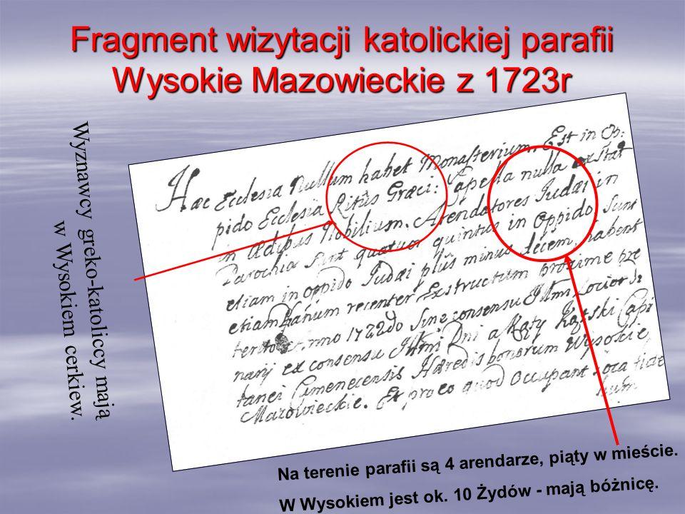 Fragment wizytacji katolickiej parafii Wysokie Mazowieckie z 1723r