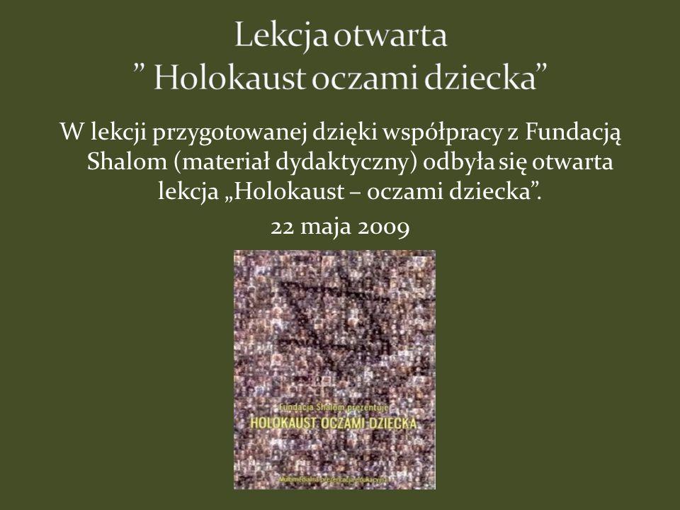 Lekcja otwarta Holokaust oczami dziecka
