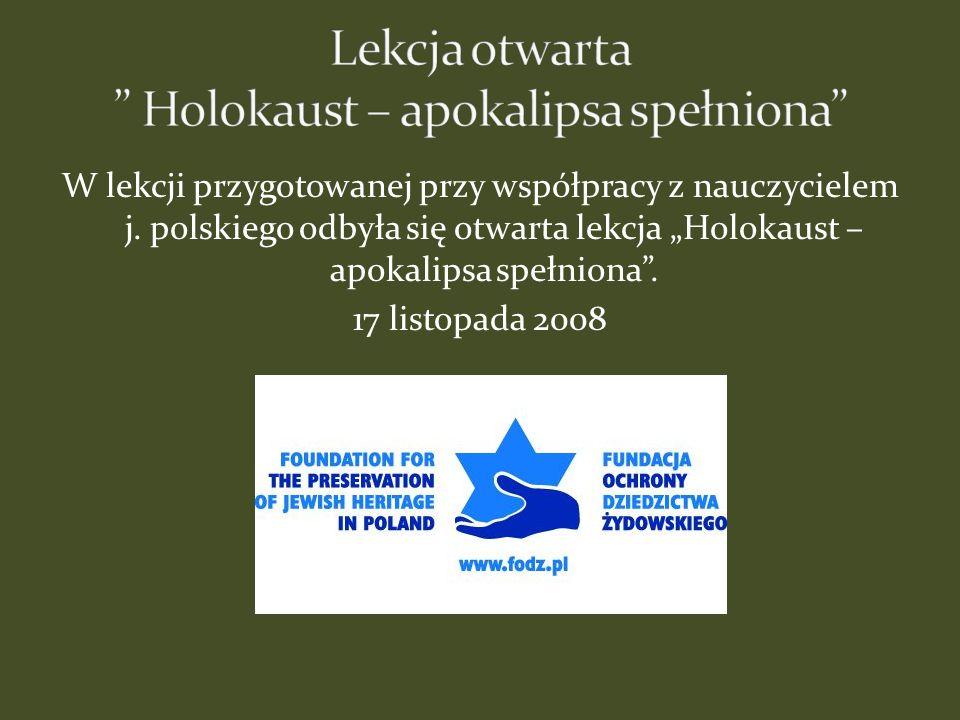 Lekcja otwarta Holokaust – apokalipsa spełniona