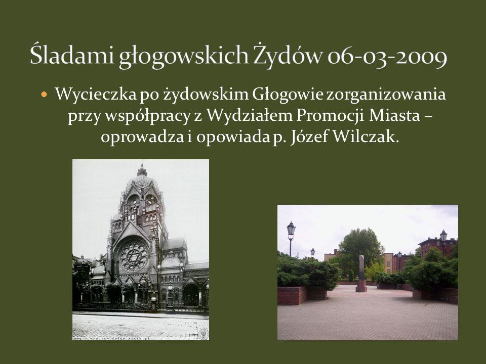 Śladami głogowskich Żydów 06-03-2009